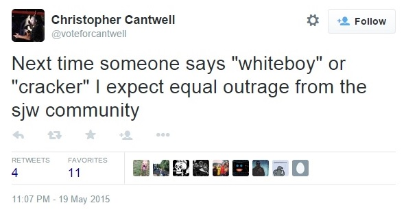 Christopher Cantwell's Racist Tweets on Twitter - Whiteboy or Cracker Tweet - May 19, 2015