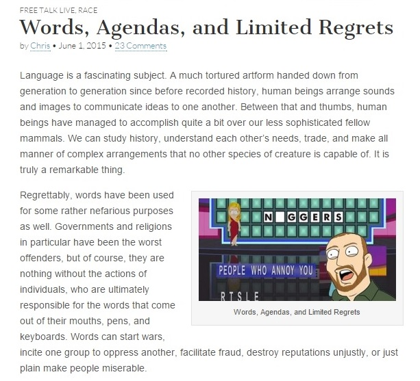 Christopher Cantwell's Blog Post - Words, Agendas, and Limited Regrets Snippet Part I 06-01-2015